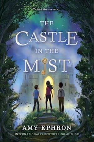 Castle in the Mist af Amy Ephron