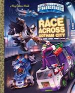 Race Across Gotham (Big Golden Books)