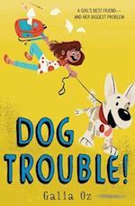 Dog Trouble! af Galia Oz