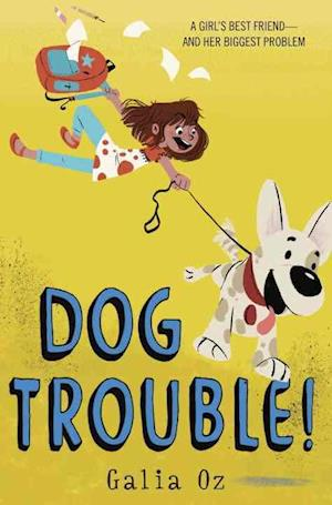 Dog Trouble! af Galia Oz
