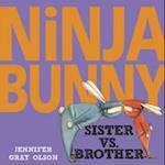 Sister Vs. Brother (Ninja Bunny)