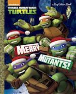 Merry Mutants! (Big Golden Books)