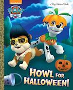Howl for Halloween! (Big Golden Books)