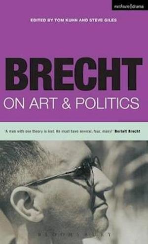Brecht on Art and Politics af Thomas Kuhn, Thomas S Kuhn, Bertolt Brecht