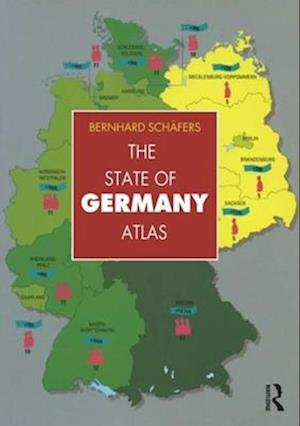 The State of Germany Atlas af Bernhard Schafers, Bernard Schafers, Schafers Bernha