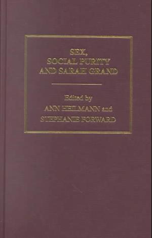 Sex Social Purity & S Grand V1 af Ann Heilmann, Sarah Grand