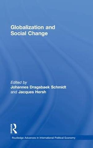 Globalization and Social Change af Johannes Dragsbaek Schmidt