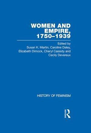 Women and Empire, 1750-1939 af Elizabeth Dimock