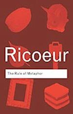 The Rule of Metaphor af R Czerny, etc, Paul Ricoeur