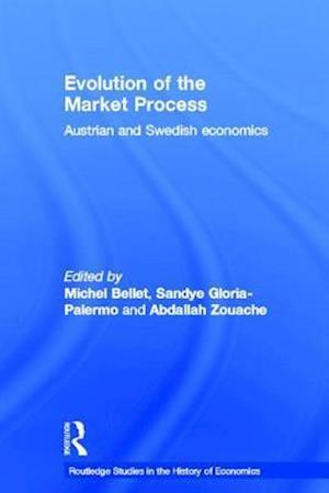 Evolution of the Market Process af ZOUACHE, PALERMO, BELLET