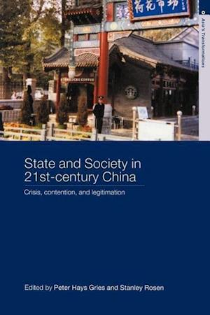 State & Society in 21st Century China af Peter Hays Gries, Stanley Rosen