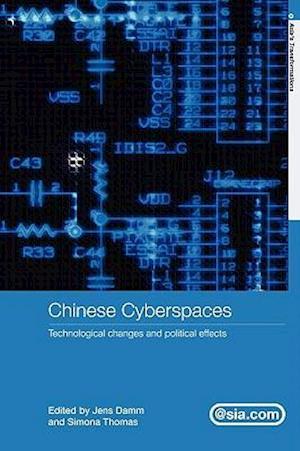 Chinese Cyberspaces af Eberhard Sandschneider, Simona Thomas, Jens Damm