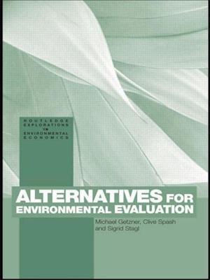 Alternatives for Environmental Valuation af Sigrid Stagl, Michael Getzner, Clive Spash