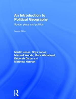 An Introduction to Political Geography af Martin Jones, Michael Woods, Rhys Jones