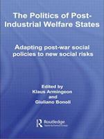 The Politics of Post-industrial Welfare States af Klaus Armingeon, Giuliano Bonoli