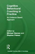 Cognitive Behavioural Coaching in Practice af Stephen Palmer, Michael Neenan