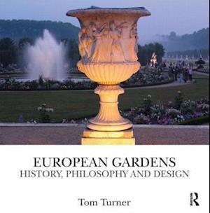European Gardens af Tom Turner