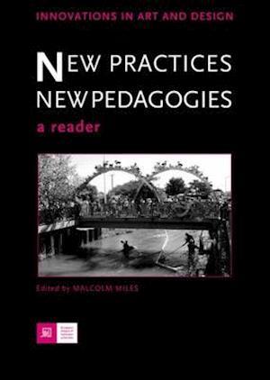 New Practices, New Pedagogies af John Butler