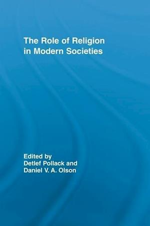 The Role of Religion in Modern Societies af Detlef Pollack