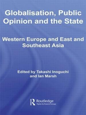 Globalisation, Public Opinion and the State af Ian Marsh, Takashi Inoguchi