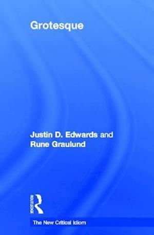 The Grotesque af Justin Edwards
