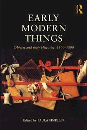 Early Modern Things af Paula Findlen