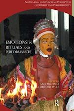 Emotions in Rituals and Performances af Christoph Wulf, Axel Michaels