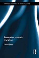 Restorative Justice in Transition af Kerry Clamp