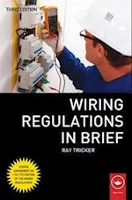 Wiring Regulations in Brief af Ray Tricker