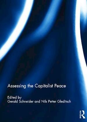 Assessing the Capitalist Peace af Gerald Schneider