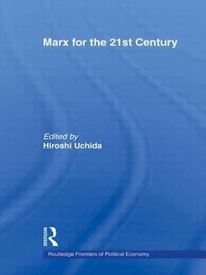 Marx for the 21st Century af Hiroshi Uchida