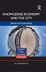 Knowledge Economy and the City af Ali Madanipour