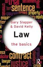 Law: The Basics af Gary Slapper, David Kelly