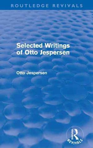 Selected Writings of Otto Jespersen af Otto Jespersen