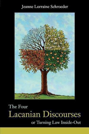The Four Lacanian Discourses af Jeanne Lorraine Schroeder