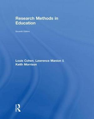 Research Methods in Education af Lawrence Manion, Keith Morrison, Louis Cohen