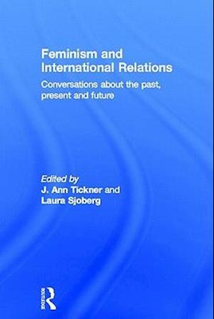 Feminism and International Relations af J Ann Tickner, Laura Sjoberg