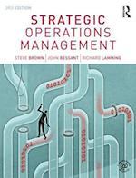 Strategic Operations Management af John Bessant, Richard Lamming, Steve Brown