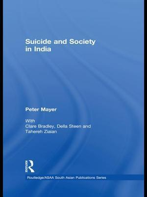 Suicide and Society in India af Peter Mayer, Clare Bradley