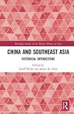China and Southeast Asia (Routledge Studies in the Modern History of Asia)
