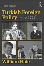 Turkish Foreign Policy Since 1774 af William Hale