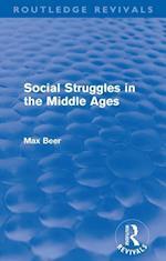 Social Struggles in the Middle Ages af Max Beer