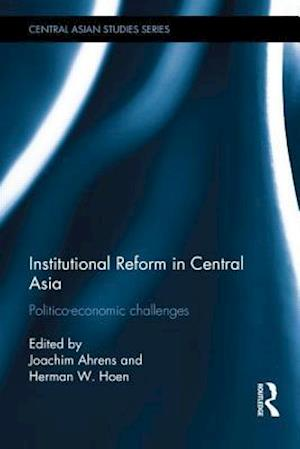 Institutional Reform in Central Asia af Joachim Ahrens