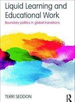 Liquid Learning and Educational Work