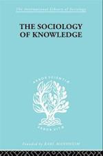 The Sociology of Knowledge af Werner Stark
