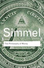 The Philosophy of Money af Georg Simmel, Tom Bottomore, David Frisby