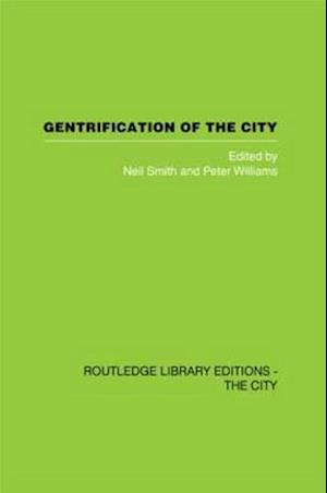 Gentrification of the City af Neil Smith