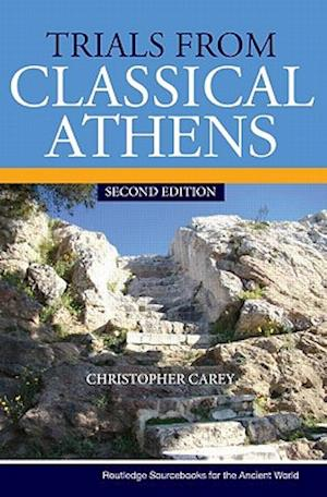 Trials from Classical Athens af Christopher Carey