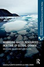 Managing Water Resources in a Time of Global Change af Ariel Dinar, Alberto Garrido