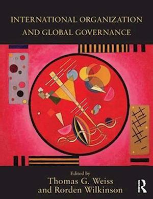 International Organization and Global Governance af Thomas Weiss